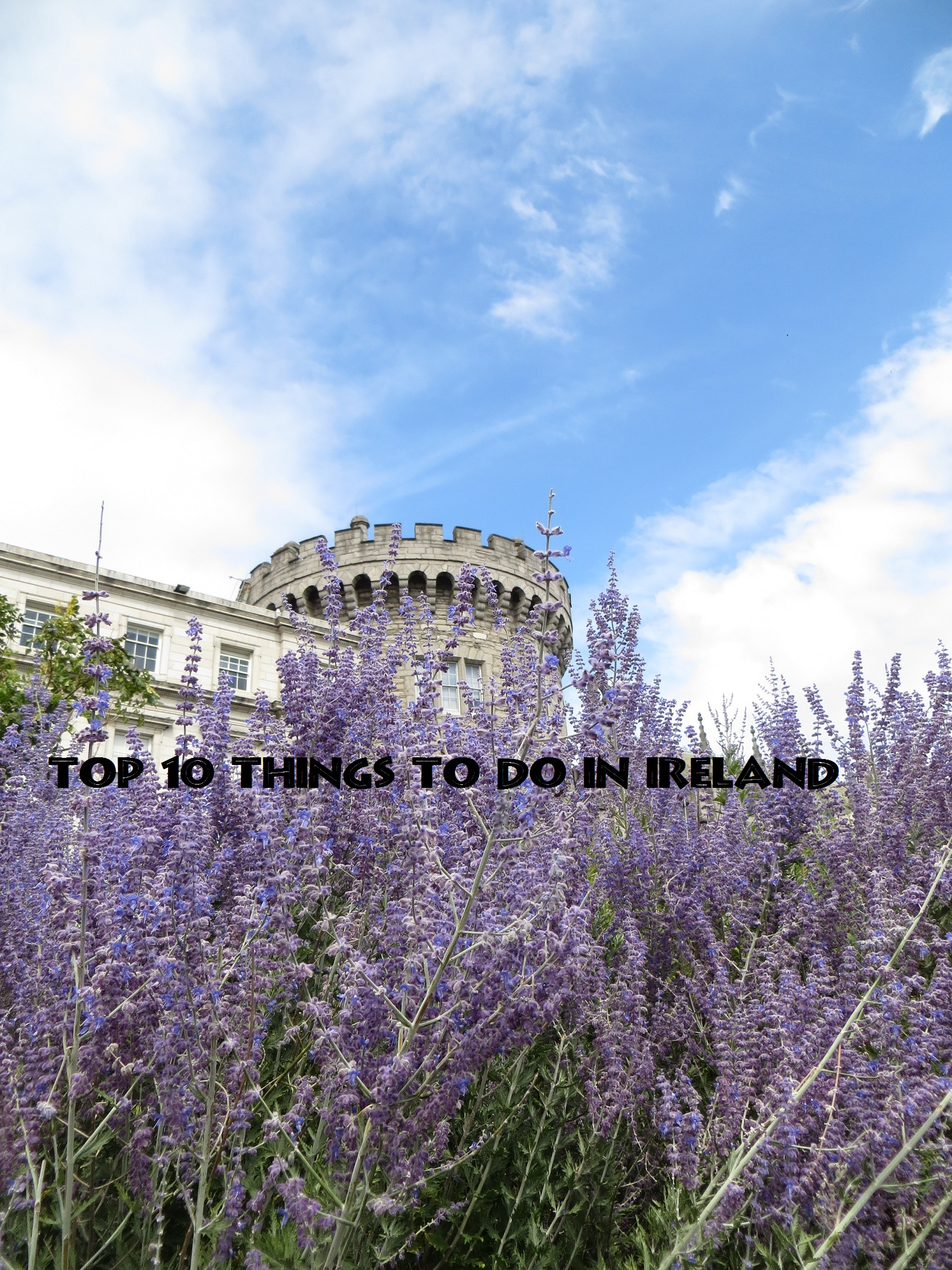 Top 10 things to do in Ireland